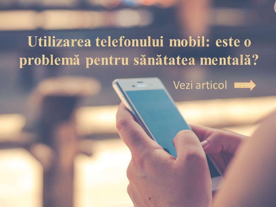 Utilizarea telefonului mobil