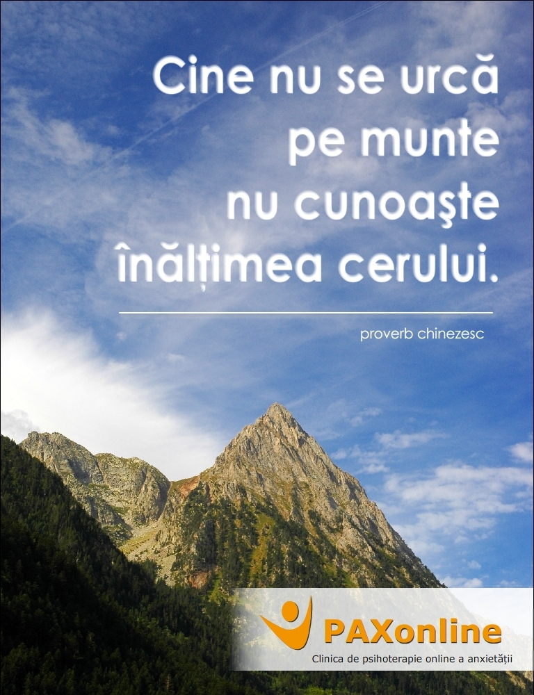 citate despre munte Proverb chinezesc, despre înălțimea cerului   Tratament Anxietate citate despre munte