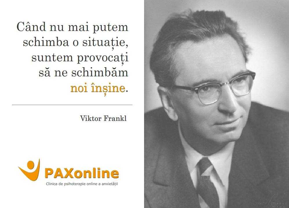 Citat PAX Viktor Frankl schimbare